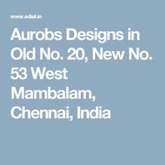 Aurobs Designs in Old No. 20, New No. 53 West Mambalam, Chennai, India