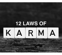 12 Laws of Karma That WIll Change Your Life