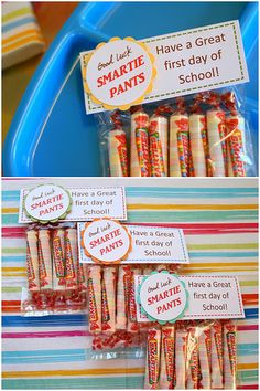 back to school treats - Could also say welcome smartie pants! Hope you had a great first day of school!