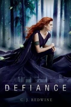 Defiance by C.J. Redwine (Finished September 2013)
