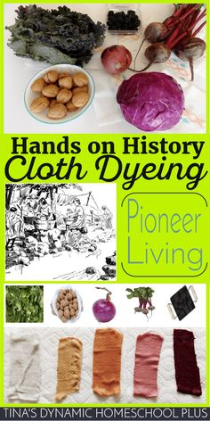 Pioneer Living and Cloth Dyeing (Hands-on History). Hands-on History. Cloth dyeing has been used since ancient civilization through to frontier living @ Tina's Dynamic Homeschool Plus History Activities, Teaching History, History Education, Teaching Geography, Teaching Biology, Early Education, Elementary Education, Learning Activities, Teaching Kids