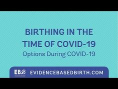 Birthing in the time of - Evidence Based Birth® Birth Photography, Maternity Photography, Pregnancy Quotes, Childbirth Education, Midwifery, Newborn Care, Kids Nutrition, New Parents, Child Development