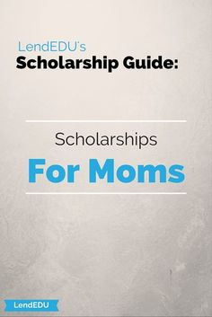 Scholarships for Moms LendEDU's Scholarship Guide: For Moms – College Scholarships Tips Importance Of Time Management, Time Management Skills, Online School Programs, Online College Degrees, Scholarships For College, Learning Process, Going Back To School, School Organization, Homeschool