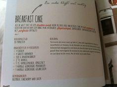 Breakfast cake Rens Kroes