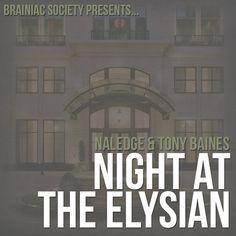 Naledge X Tony Baines - Night At The Elysian http://www.getrightmusic.com/mixtape/post/naledge-tony-baines-a-night-at-the-elysian