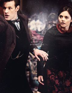 under my protection. —the doctor