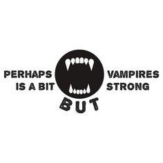 "Arctic Monkeys shirt design! ""Perhaps Vampires is a bit Strong But..."""