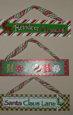 Just $4 total. Dollar Tree Christmas signs and Candy Ribbon.