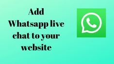 How to add Whatsapp live chat to your website. In this article, you will learn how to add Whatsapp live chat to your website. Your Website, Ways To Communicate, Call To Action, Company Logo, Coding, Ads, Messages, Learning