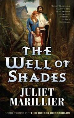 Amazon.com: The Well of Shades (Bridei Chronicles Book 3) eBook: Juliet Marillier: Books