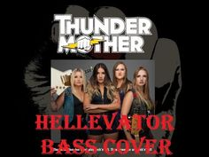 #thundermother #sweden Thundermother - Hellevator bass cover