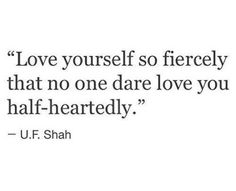 Love yourself firecely