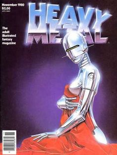 """>> A chromed robotic female suggestively poses for the cover of """"Heavy Metal"""" the infamous American/French Sci-Fi Magazine. Art from the idiosyncratic airbrush of Hajime Sorayama – dated Novemeber Arte Heavy Metal, Heavy Metal Comic, Arte Cyberpunk, Arte Robot, Robot Art, Airbrush Art, Metal Magazine, Magazine Art, Magazine Covers"""