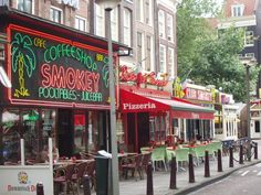 'Weed' coffe shops - Amsterdam...yeah, you gotta watch out in these...I'm just sayin!