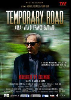 """TEMPORARY ROAD un racconto sulla vita e i successi di Franco Battiato con riprese live del suo ultimo tour """"Apriti sesamo"""". Solo mercoledì 11 dicembre 2013. #cinema #cinetimeit"""