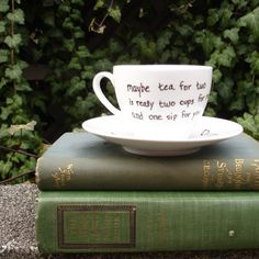 Write on tea cups/coffee mug with porcelain pens.  Good gift idea for friends who may be coffee drinkers