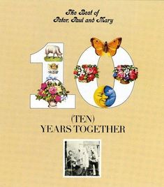 From 2.74 The Best Of Peter Paul And Mary: Ten Years Together