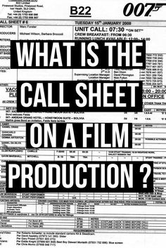 Article what is the Call Sheet on a film production? Plus call sheet template download | filmmaking