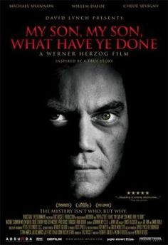 Directed by Werner Herzog. With Michael Shannon, Willem Dafoe, Chloë Sevigny, Udo Kier. Inspired by a true crime, a man begins to experience mystifying events that lead him to slay his mother with a sword. David Lynch, Werner Herzog Film, Willem Dafoe, Michael Shannon, What Have You Done, Best Director, Fantasy Movies, Romance Movies, Great Films