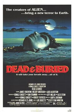 """Dead & Buried"" (1981)"