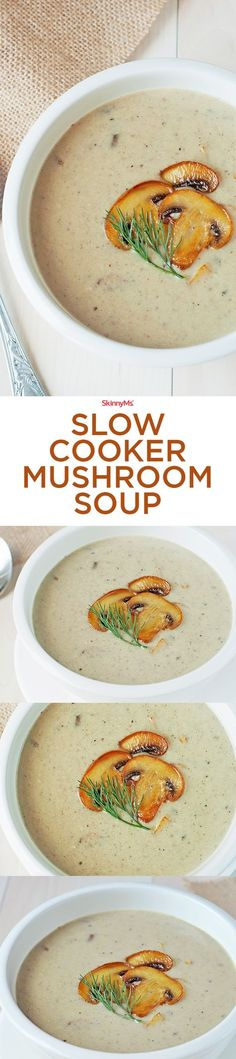 This Slow Cooker Mushroom Soup is everything you love about a creamy mushroom soup and more! #slowcooker #soup #skinnyms