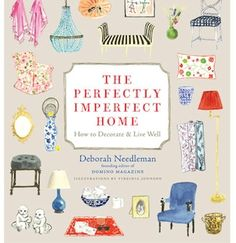 8 Of A Kind: Interior Design Books- The Perfectly Imperfect Home