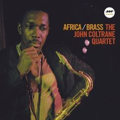 The John Coltrane - Africa / Brass-Sealed-New Record on Vinyl Track Listing - Africa - Greensleeves - Blues Minor - Song Of The Underground Railroad