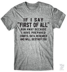 First Of All #data #destroy-you #eat-pizza-by-myself I need this shirt!!!