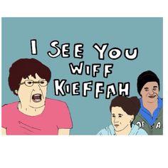 I see you wiff Kieffah! lol.