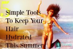 5 Simple Equipment To Keep Nice hair Hydrated Come early july - http://headlists.com/5-simple-equipment-to-keep-nice-hair-hydrated-come-early-july/