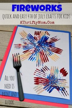 Fireworks made with a Fork and craft paint, quick and easy craft ideas for kids, Fourth of July art projects Kids Crafts, Daycare Crafts, Craft Projects For Kids, Toddler Crafts, Arts And Crafts, Craft Ideas, Fun Ideas, Daycare Ideas, Bonfire Crafts For Kids