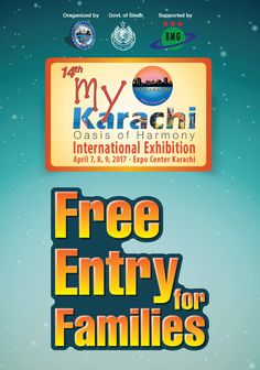 Mark the dates! 14th My Karachi- Oasis of Harmony Exhibition is around the corner! Come along with your families and explore the city you all love because the entry is free for all the families #14thMyKarachiOasisOfHarmony.   #families #InternationalExhibition #ExpoCenter