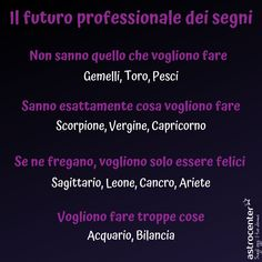 Come ti vedi in un futuro lavorativo? 👔   #lavoro #futuro #astrologia #oroscopo #2019 #segni #zodiaco #ariete #toro #gemelli #leone #vergine #cancro #sagittario #capricorno #acquario #pesci #scorpione #bilancia Leo Horoscope, Gemini, Harry Potter Tumblr, Love Quotes With Images, My Favorite Image, Fnaf, Funny Images, Zodiac Signs, Cancer
