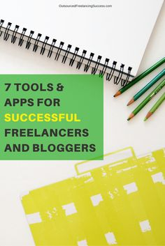 Tools and apps for successful bloggers and freelancers. Read more on www.outsourcedfreelancingsuccess.com
