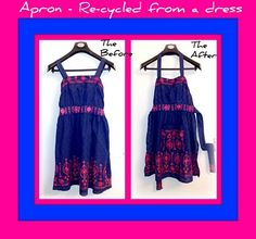 upcycle a dress into an apron http://www.karimascrafts.com/2011/02/make-apron-from-dress-upcycling.html
