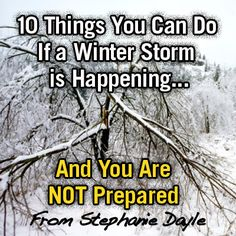 Ice Storms - Winter Storms. 10 Things you can do if one is happening and you aren't prepared.
