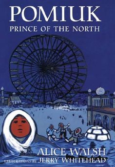 Buy Pomiuk, Prince of the North by Alice Walsh and Read this Book on Kobo's Free Apps. Discover Kobo's Vast Collection of Ebooks and Audiobooks Today - Over 4 Million Titles! World's Columbian Exposition, University Of Calgary, Textbook, Free Apps, Audiobooks, Ebooks, Alice, Novels, This Book