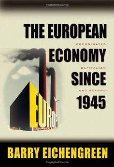 Industrial organization markets and strategies paul belleflamme the european economy since 1945 coordinated capitalism and beyond princeton economic history of the fandeluxe Choice Image