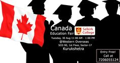 Want to study in #Canada? Come and attend Canada Education Seminar for #Selkirk #College (30th August) (Tomorrow). Timing: 11 AM to 1 PM at Western Overseas, SCO-90, 1st floor, Sector-17, Kurukshetra. For details, call at 7206055124. No entry charges and no registration required. Meet the college representataive & get on spot assessment.