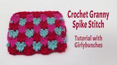 Crochet Granny Spike Stitch - Tutorial | Girlybunches