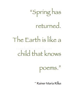 ♡ I smell Spring ♡ – Primavera Book Quotes, Me Quotes, Writing Quotes, Magnolia, Rilke Quotes, Eternal Return, Hello March, December, Spring Quotes