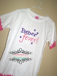 Bieber Fever Embroidered Shirt by AYBoutique on Etsy, $22.00
