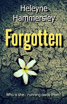 Forgotten: a truly gripping psychological thriller