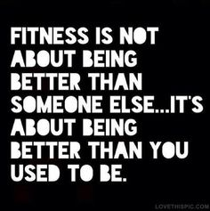 Be better than you used to be fitness text workout motivation exercise health motivate workout motivation