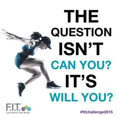 Believe anything is possible. Get ready! #fitchallenge2015