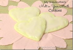 My Grandmother's Melt in Your Mouth Cookies by virginiasweetpea.com