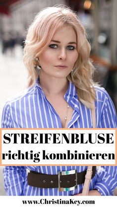 Outfit Inspiration: So kombinierst Du eine Streifenbluse // Hübsches Frühlingsoutfit dass sich für jede Situation perfekt eignet. // Jetzt weitere Looks auf CHRISTINA KEY entdecken - dem Mode-, Blogger Tipps und Fotografie Blog aus Berlin