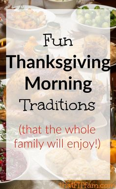 Thanksgiving Morning Traditions - That Fit Fam