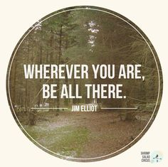 Wherever You Are Be All There Poster Printable from Shrimp Salad Circus