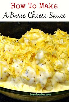How To Make A Basic Cheese Sauce with NO lumps!! Come and try it, and surprise yourself!